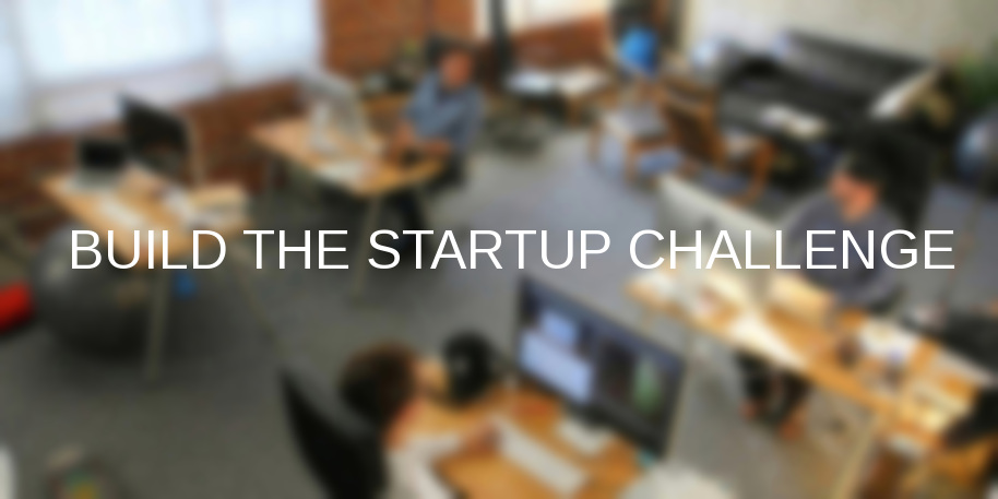 Build the startup challenge