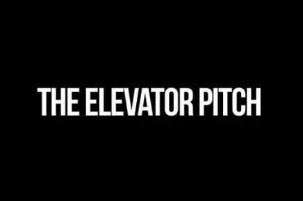Elevator Pitch II