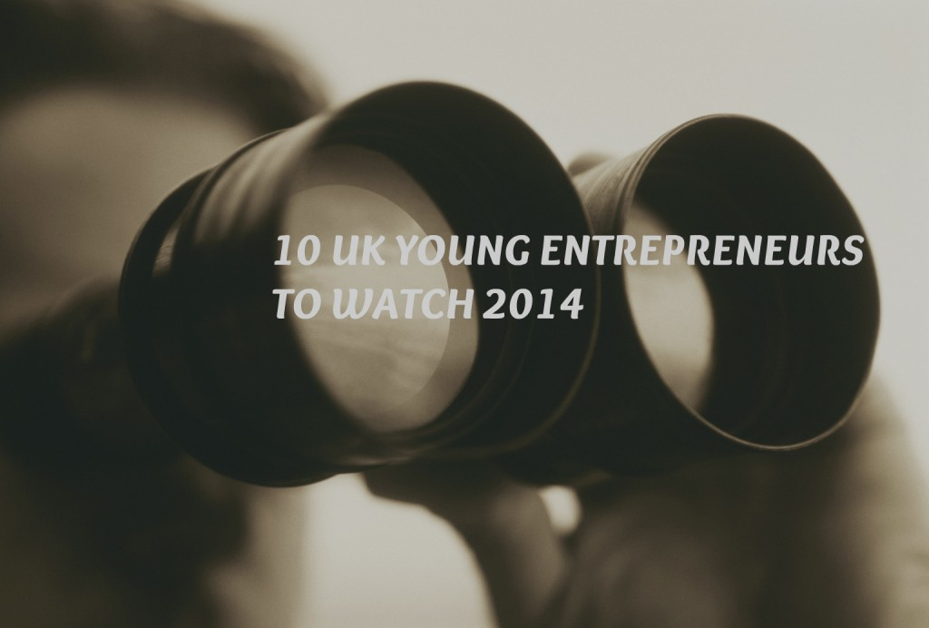 Young entrepreneurs to watch 2014